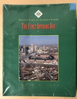 First Opening Day At Camden Yards Program