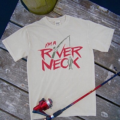 "Wild Bill's ""I'm A River Neck"" T-Shirt"